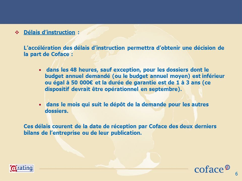 Délais d'instruction :