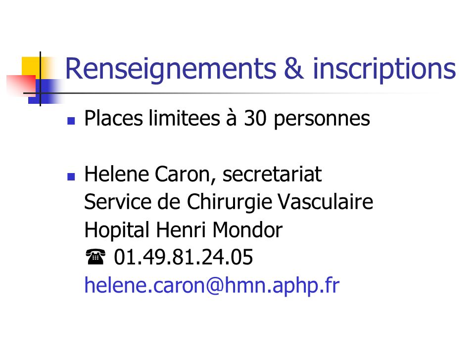 Renseignements & inscriptions