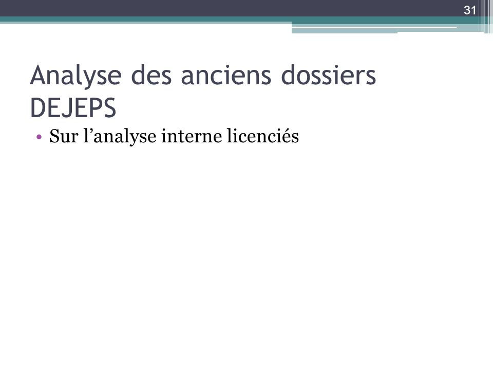Analyse des anciens dossiers DEJEPS