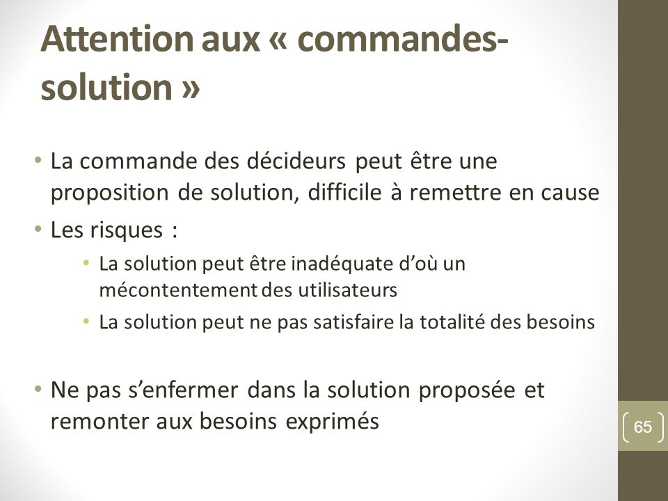 Attention aux « commandes-solution »