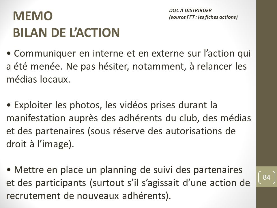 MEMO BILAN DE L'ACTION. DOC A DISTRIBUER. (source FFT : les fiches actions)