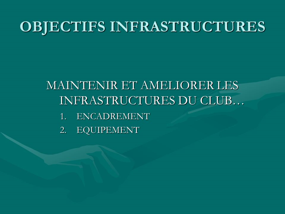 OBJECTIFS INFRASTRUCTURES