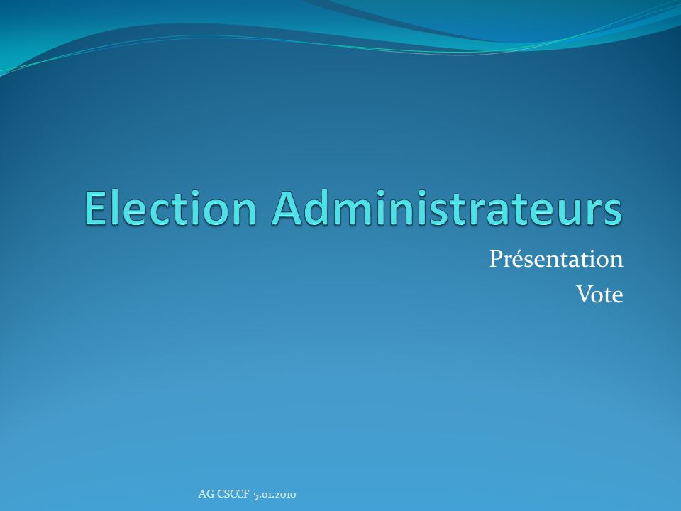 Election Administrateurs