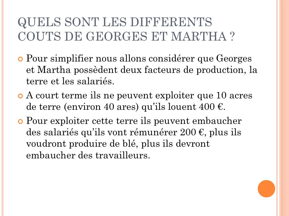 QUELS SONT LES DIFFERENTS COUTS DE GEORGES ET MARTHA
