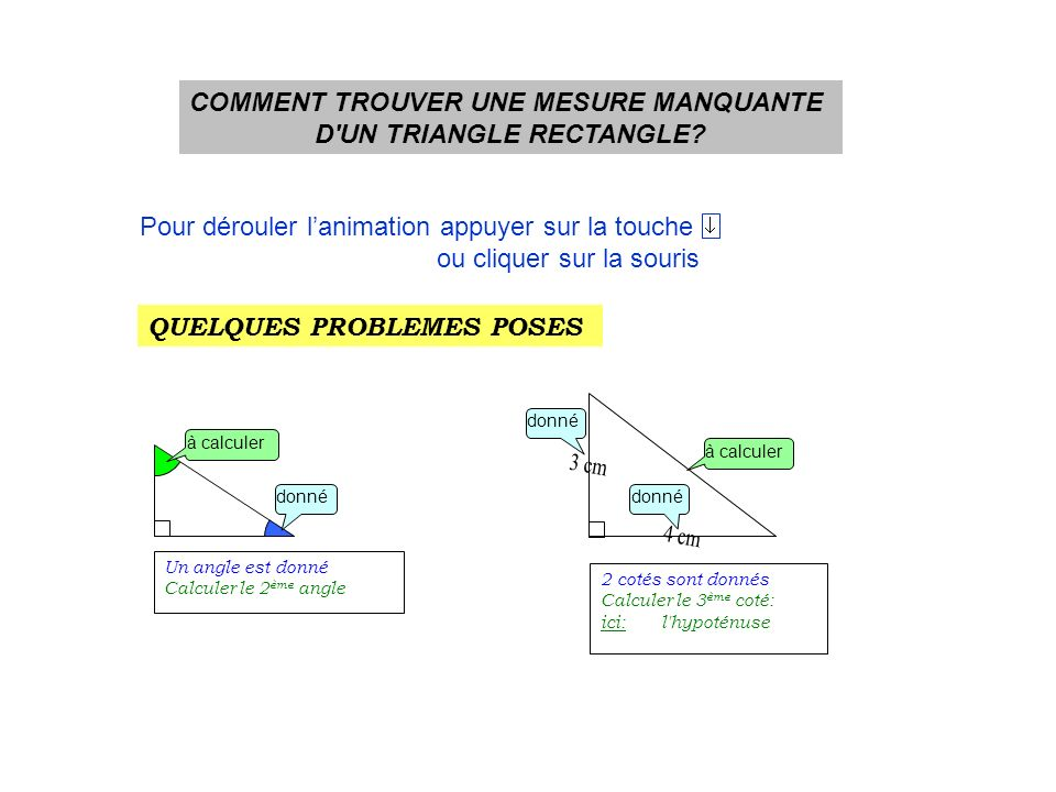 COMMENT TROUVER UNE MESURE MANQUANTE D UN TRIANGLE RECTANGLE