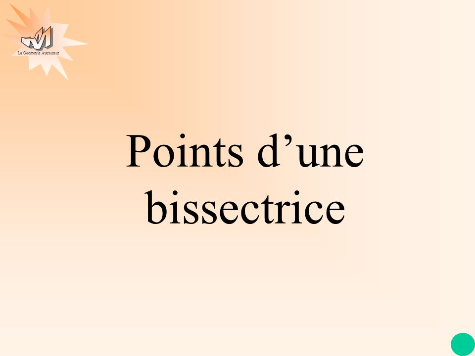 Points d'une bissectrice