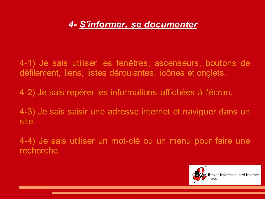 4- S informer, se documenter