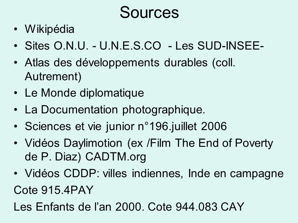 Sources Wikipédia Sites O.N.U. - U.N.E.S.CO - Les SUD-INSEE-