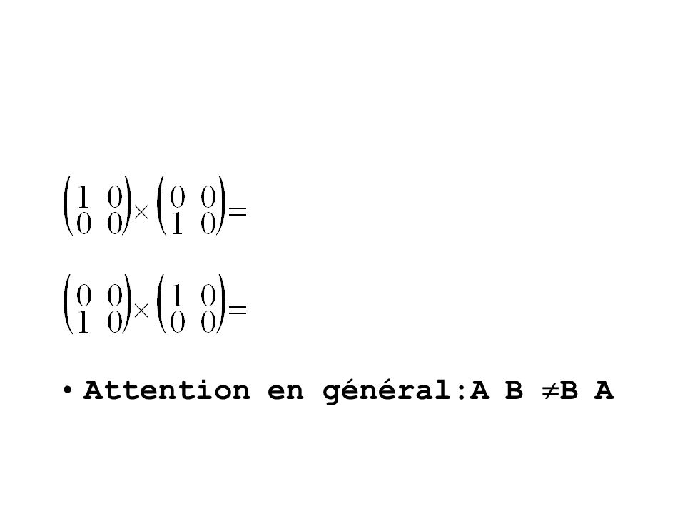 Attention en général:A B B A