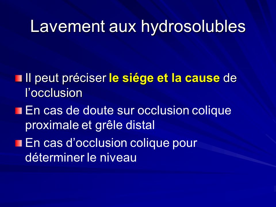 Lavement aux hydrosolubles