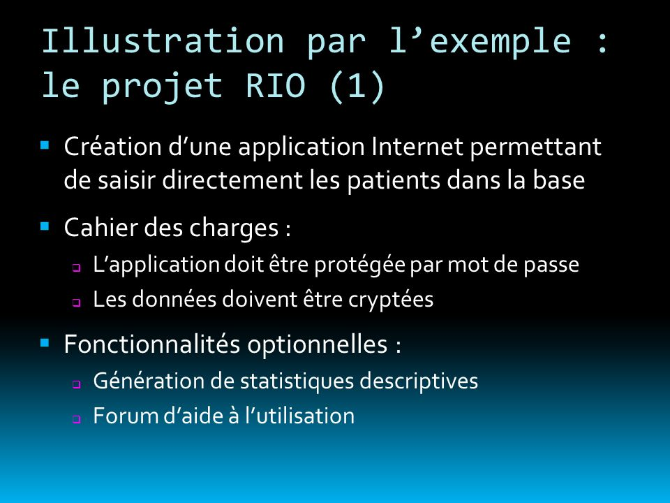 Illustration par l'exemple : le projet RIO (1)