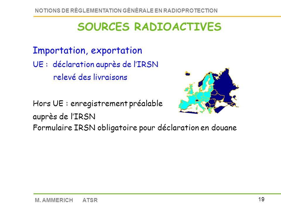 SOURCES RADIOACTIVES Importation, exportation