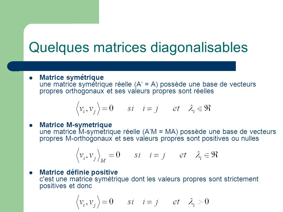 Quelques matrices diagonalisables
