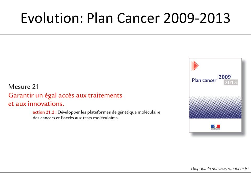 Evolution: Plan Cancer 2009-2013