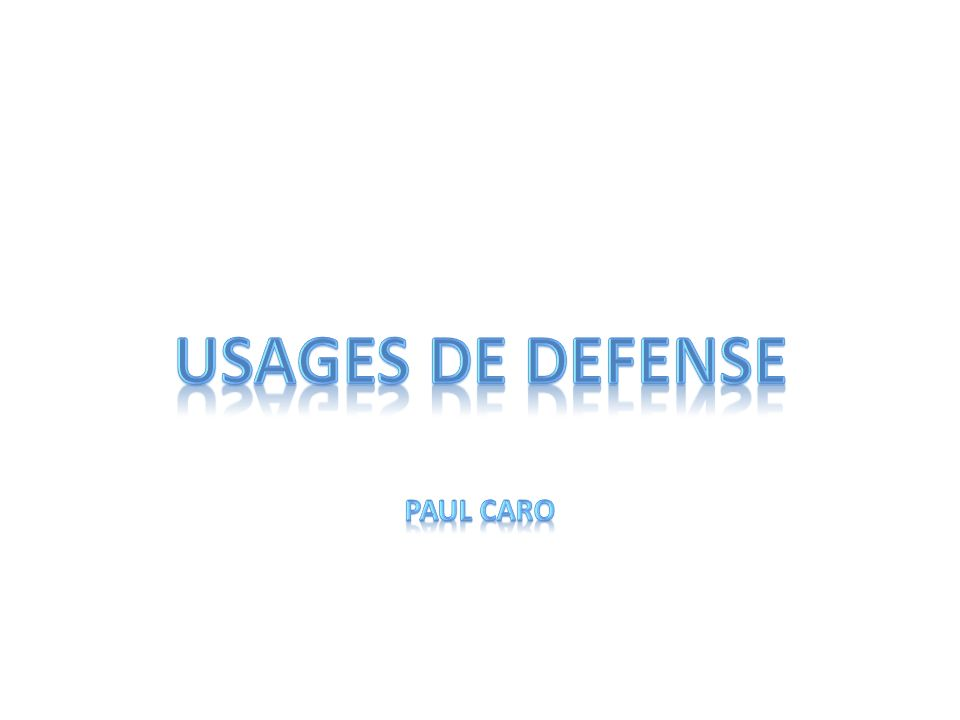 Usages de defense Paul caro