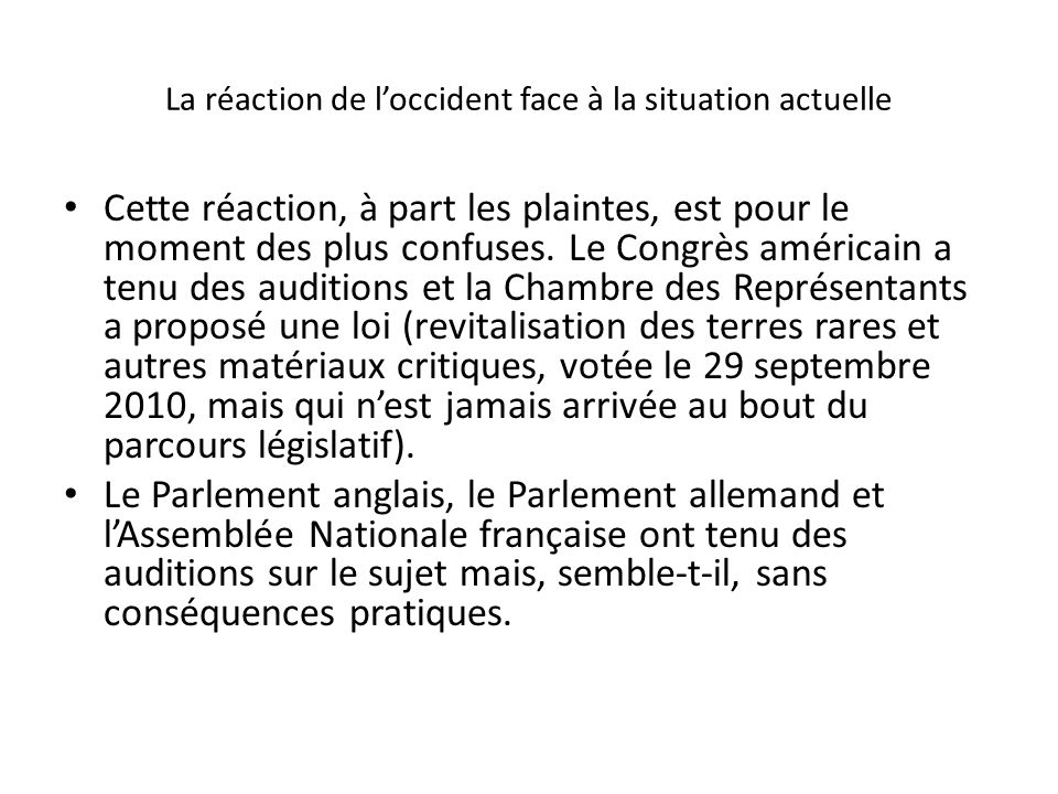 La réaction de l'occident face à la situation actuelle