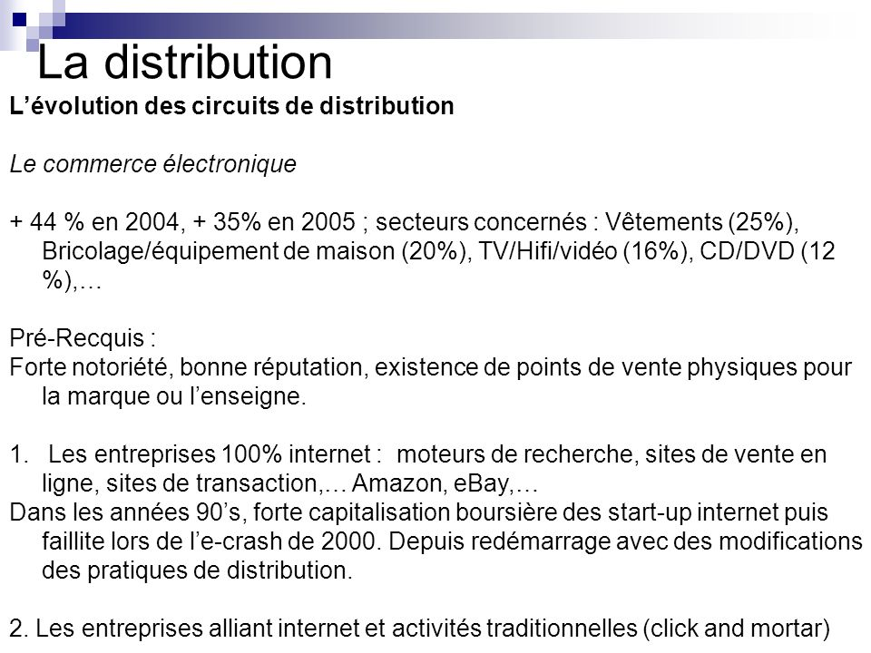 La distribution L'évolution des circuits de distribution