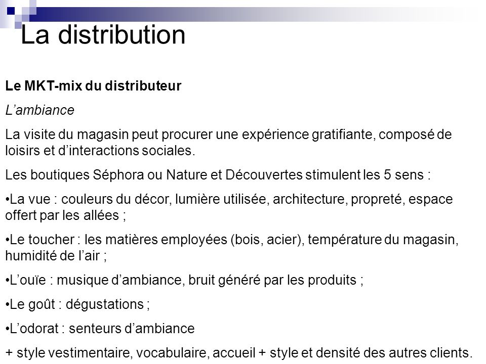 La distribution Le MKT-mix du distributeur L'ambiance