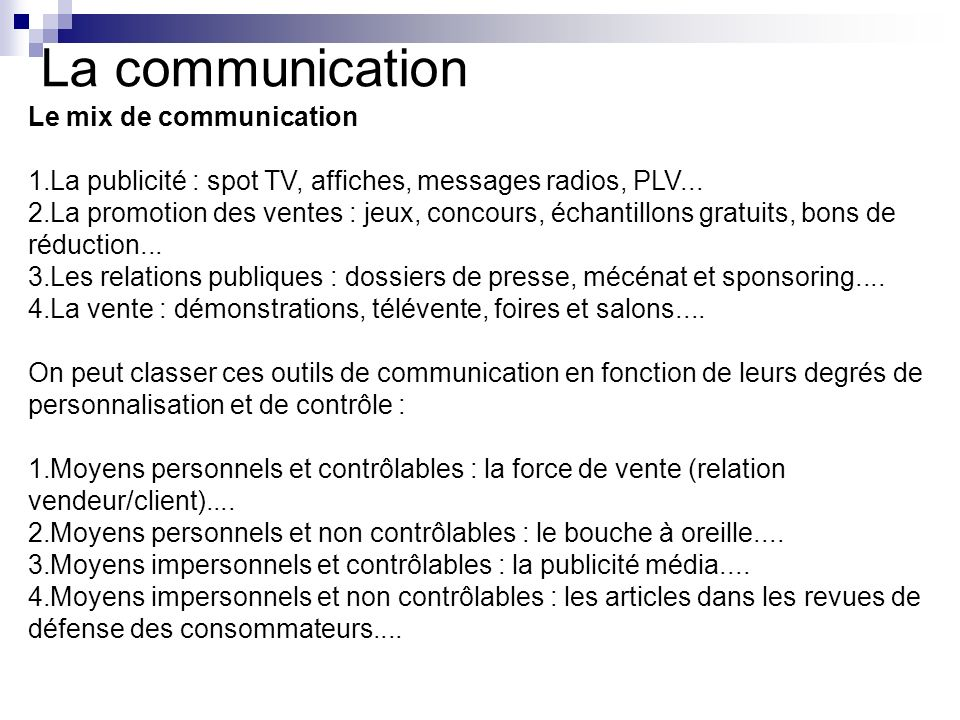 La communication Le mix de communication