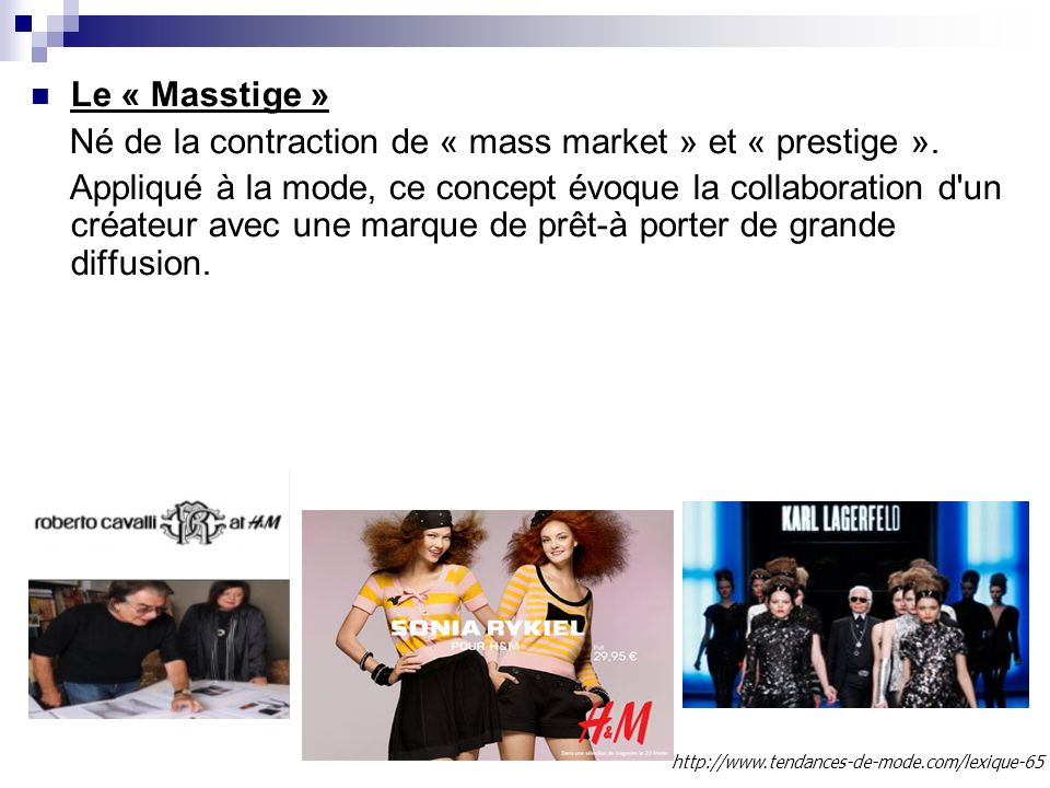 Né de la contraction de « mass market » et « prestige ».