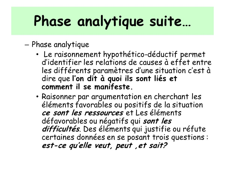Phase analytique suite…