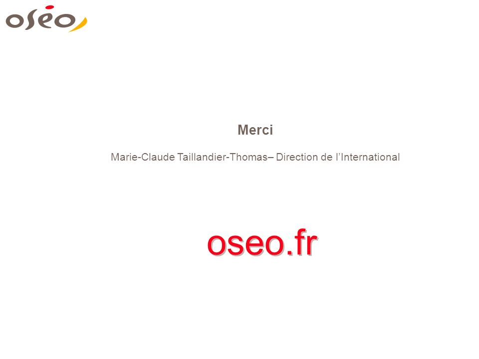 Marie-Claude Taillandier-Thomas– Direction de l'International