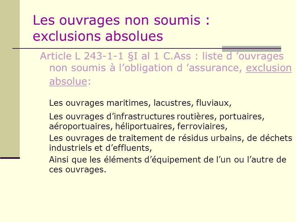 Les ouvrages non soumis : exclusions absolues