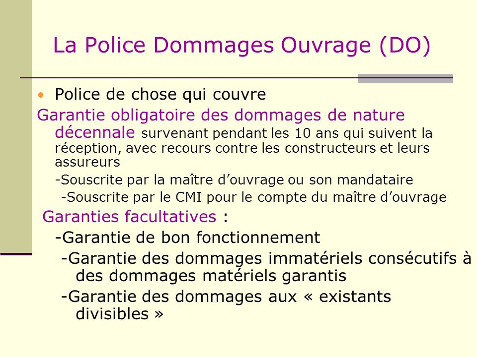 La Police Dommages Ouvrage (DO)
