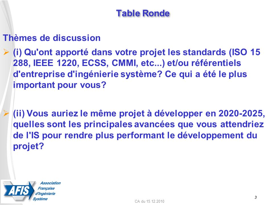 Table Ronde Thèmes de discussion.