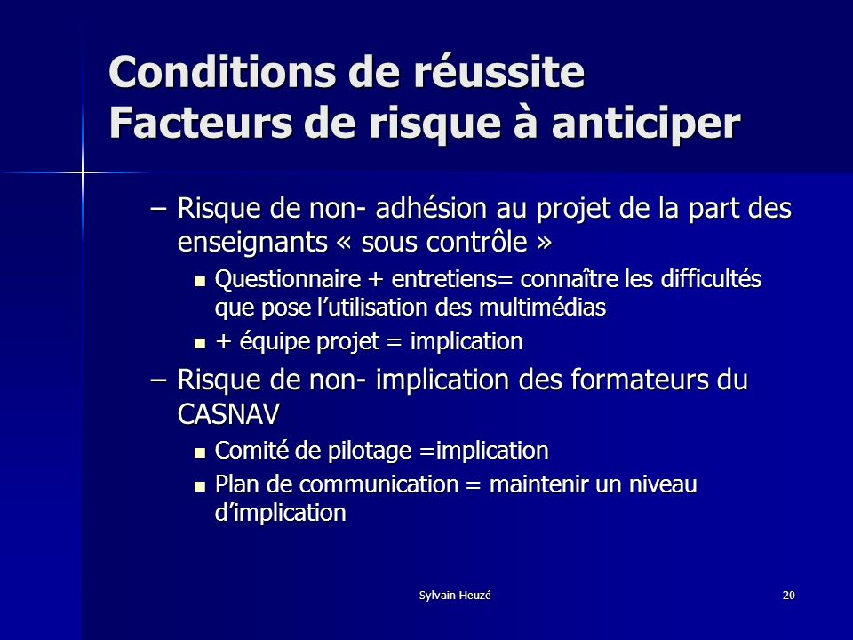 Conditions de réussite Facteurs de risque à anticiper