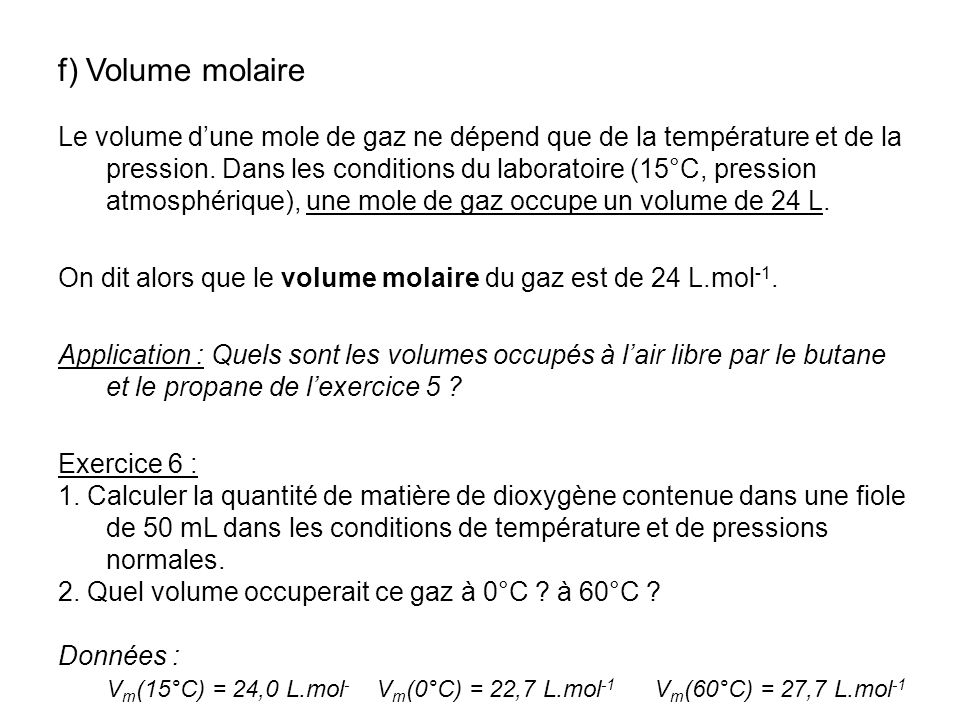 f) Volume molaire