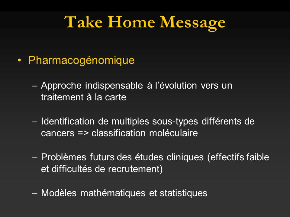 Take Home Message Pharmacogénomique