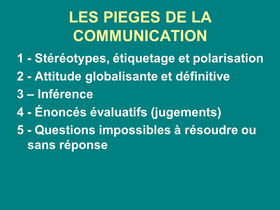 LES PIEGES DE LA COMMUNICATION