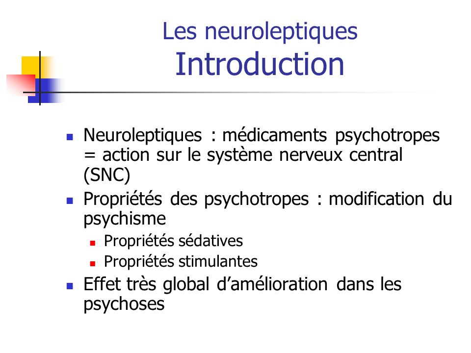Les neuroleptiques Introduction