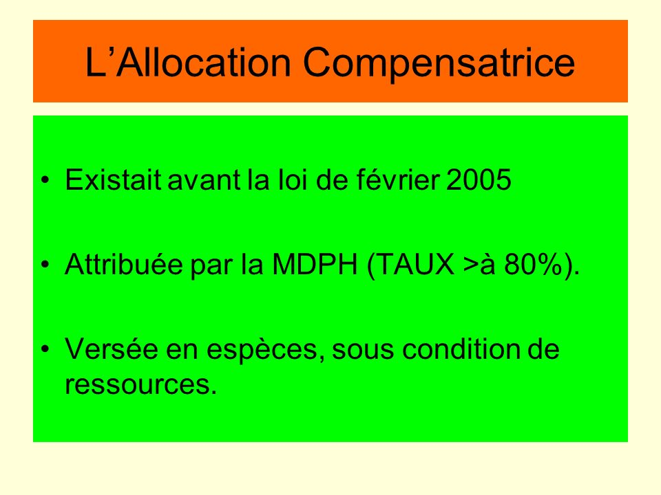 L'Allocation Compensatrice