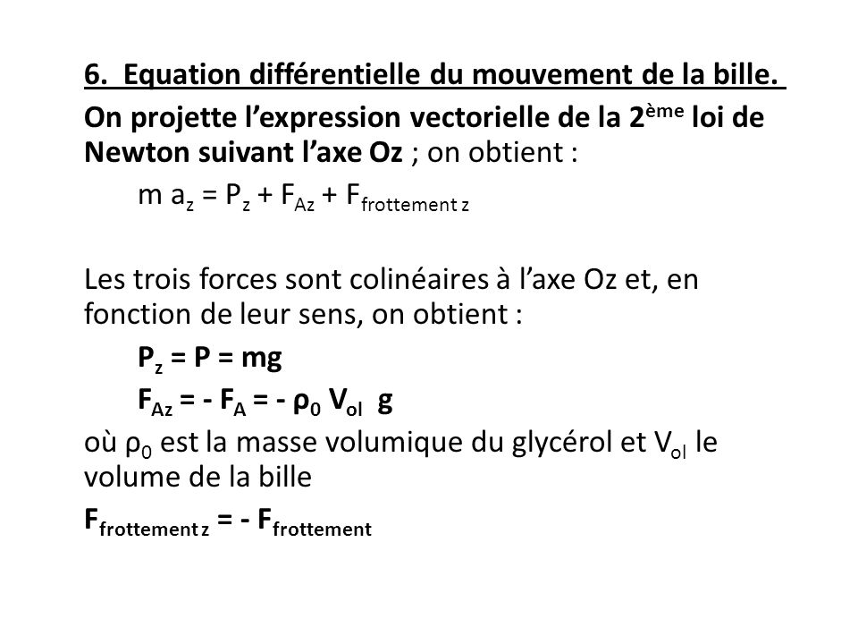 6. Equation différentielle du mouvement de la bille
