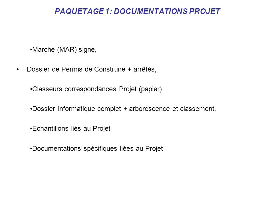 PAQUETAGE 1: DOCUMENTATIONS PROJET