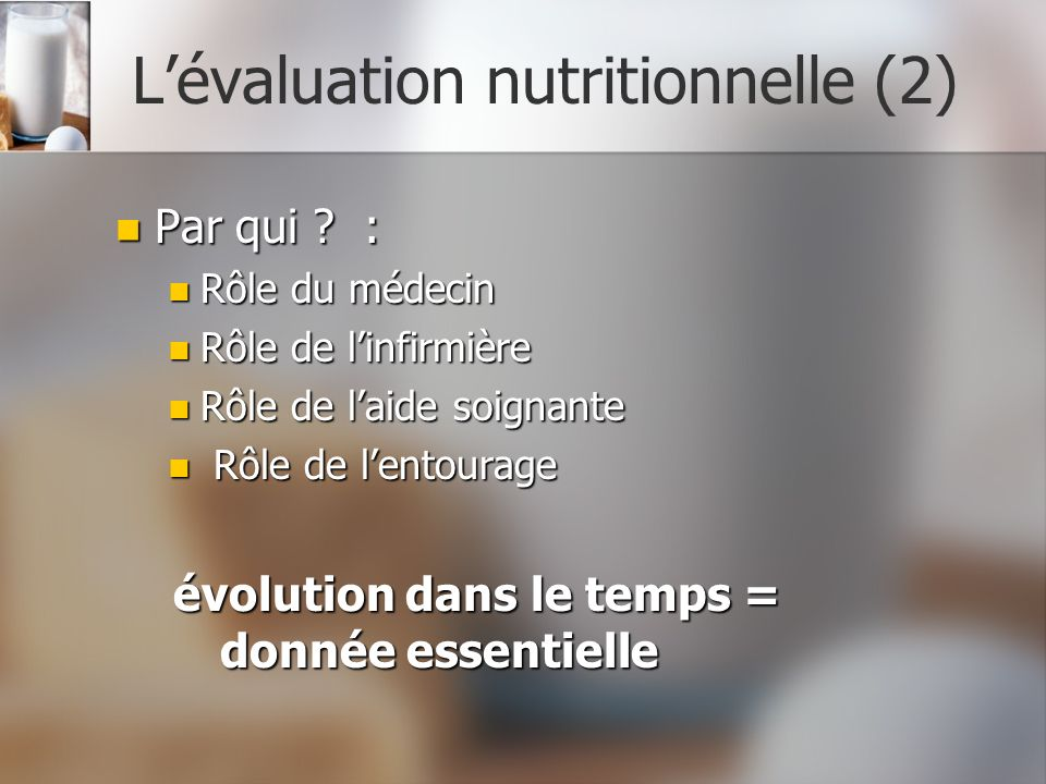 L'évaluation nutritionnelle (2)
