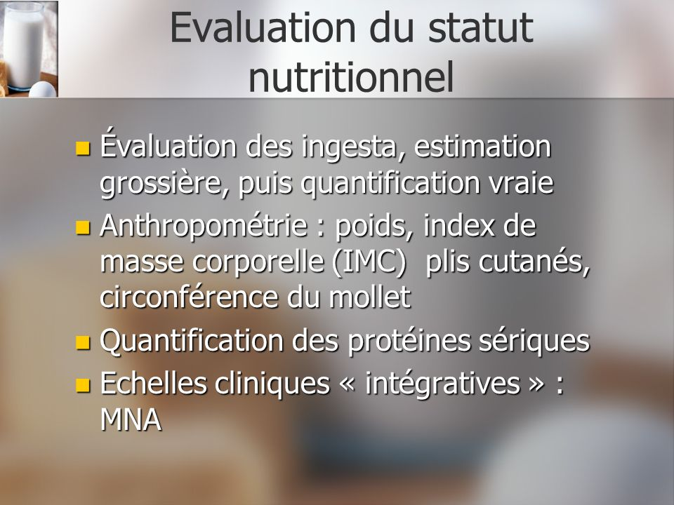 Evaluation du statut nutritionnel