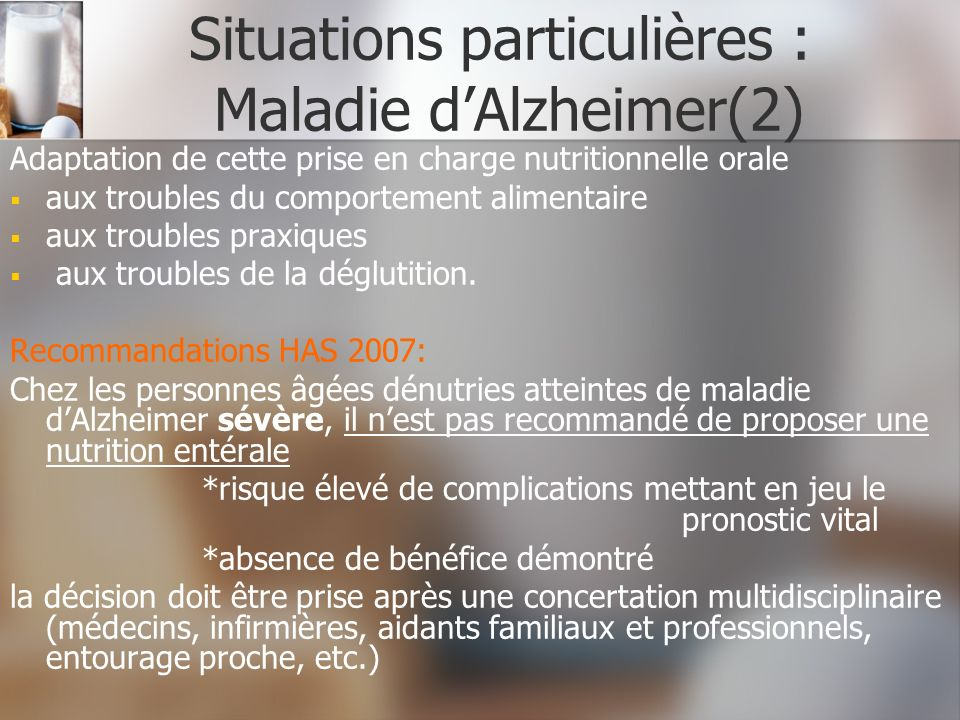 Situations particulières : Maladie d'Alzheimer(2)
