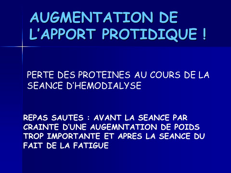 AUGMENTATION DE L'APPORT PROTIDIQUE !