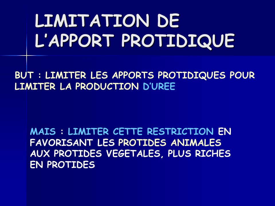 LIMITATION DE L'APPORT PROTIDIQUE