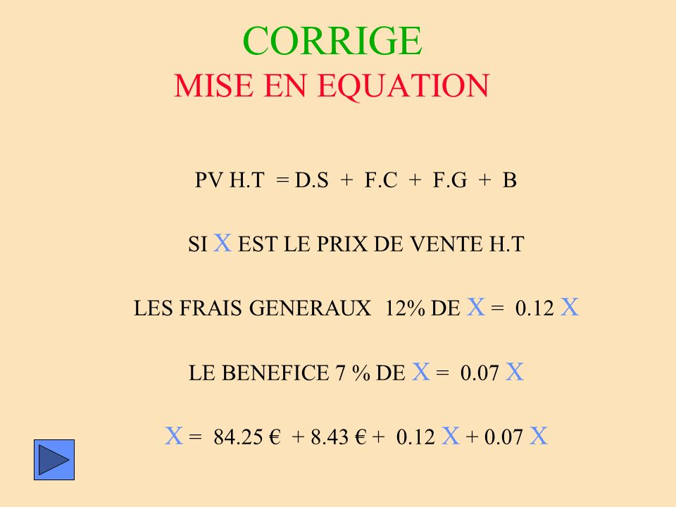 CORRIGE MISE EN EQUATION