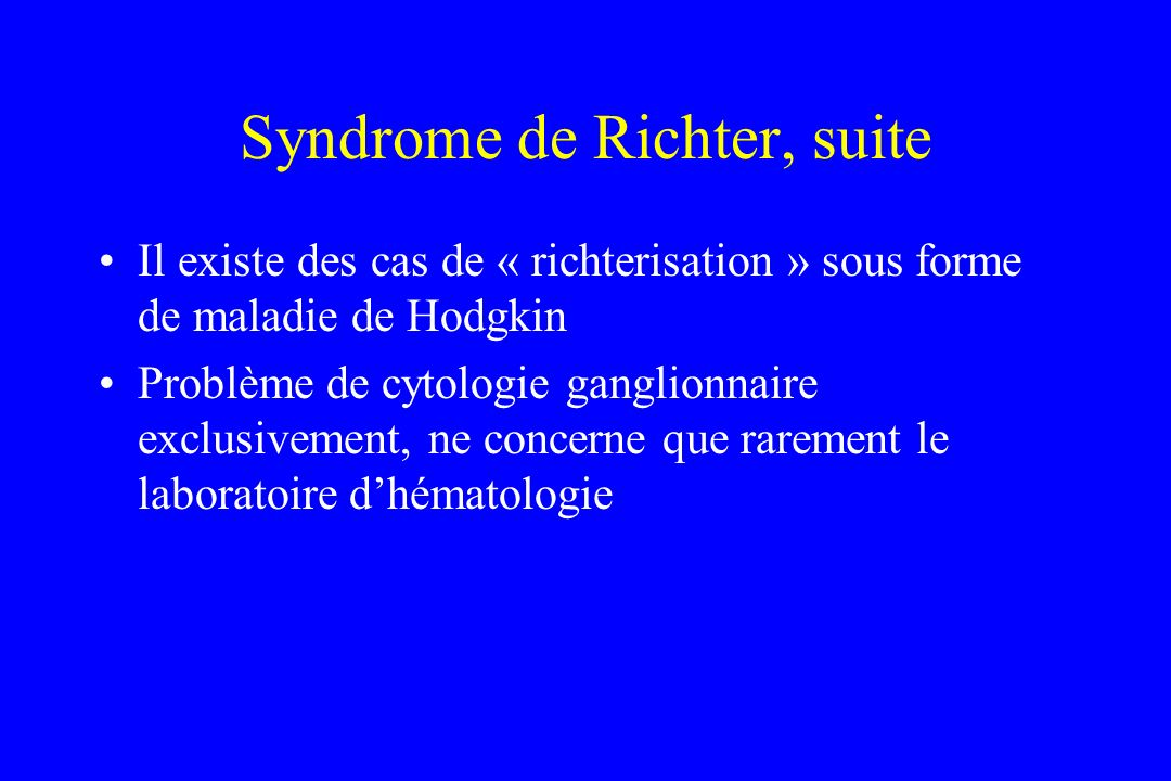 Syndrome de Richter, suite