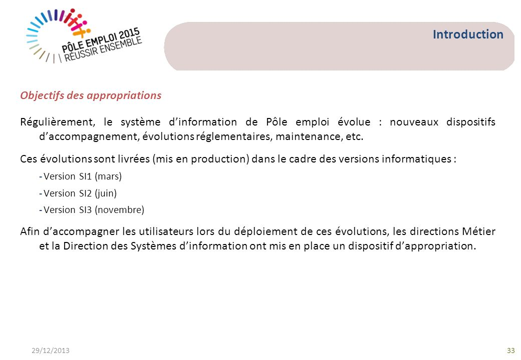 Introduction Objectifs des appropriations