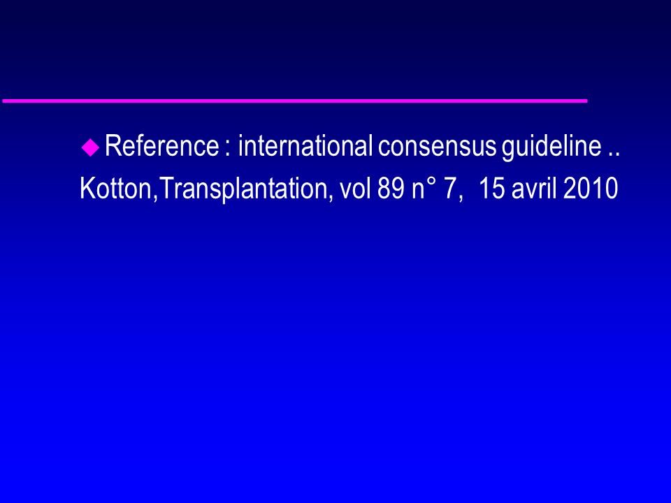 Reference : international consensus guideline ..