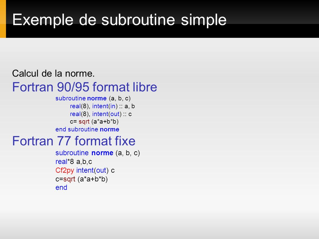 Exemple de subroutine simple