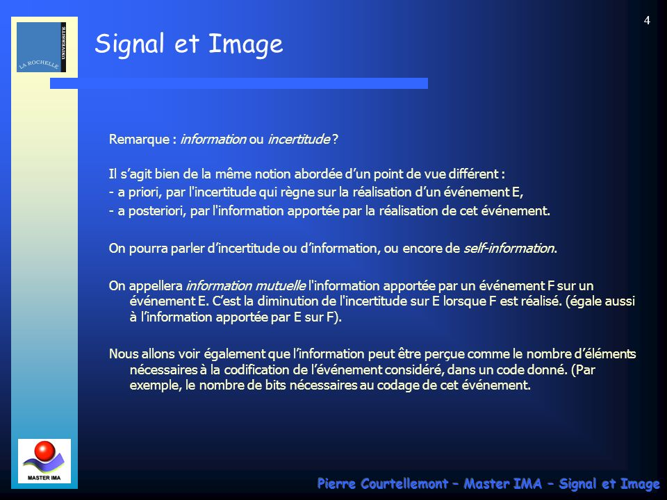 Remarque : information ou incertitude