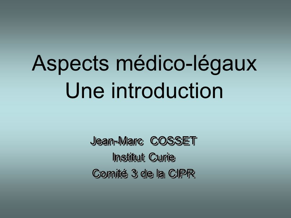 Aspects médico-légaux Une introduction