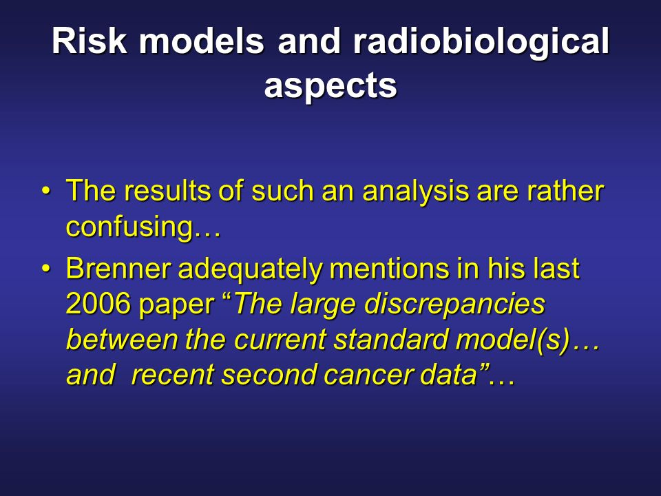 Risk models and radiobiological aspects